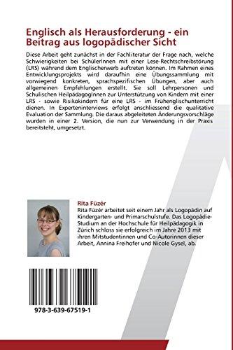 Englisch als Herausforderung - ein Beitrag aus logopädischer Sicht: Entwicklung von Übungen für Kinder mit einer Lese-Rechtschreibstörung im Frühenglischunterricht (German Edition)