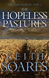 The Oasis of Filth - Part 2 - The Hopeless Pastures