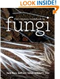 21st Century Guidebook to Fungi with CD-ROM