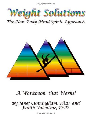 Weight Solutions: The New Body-Mind-Spirit Approach