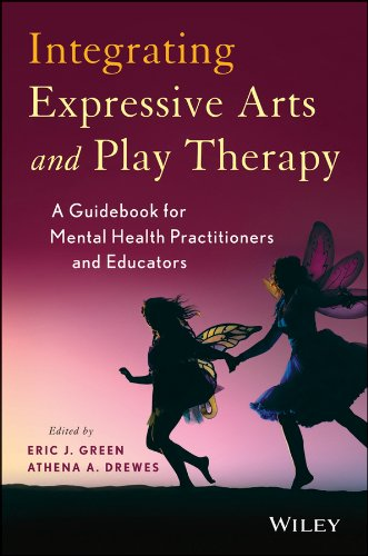 Integrating Expressive Arts and Play Therapy with Children and Adolescents PDF