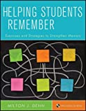 img - for Helping Students Remember, Includes CD-ROM: Exercises and Strategies to Strengthen Memory by Dehn, Milton J. (2011) Paperback book / textbook / text book