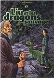 """Afficher """"Liu et le vieux dragon n° 3 Liu et les dragons sauvages"""""""