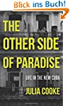 The Other Side of Paradise: Life in t...