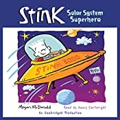 Stink: Solar System Superhero, Book 5 | Megan McDonald