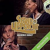 Stand UpPercut : Laurence Bibot   Laurence Bibot