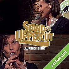Stand UpPercut : Laurence Bibot Performance Auteur(s) : Laurence Bibot Narrateur(s) : Laurence Bibot