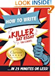How to Write a Killer SAT Essay : An...