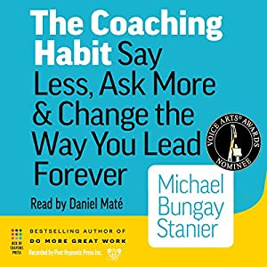 The Coaching Habit Hörbuch