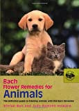 Stefan Ball Bach Flower Remedies For Animals