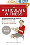 The Articulate Witness: An Illustrate...