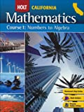 Holt Mathematics California: Student Edition Course 1 2008