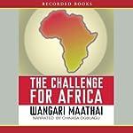 The Challenge for Africa | Wangari Maathai