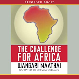 The Challenge for Africa | [Wangari Maathai]