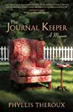 The Journal Keeper: A Memoir