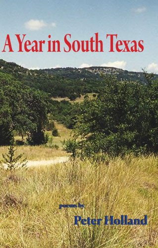 A YEAR IN SOUTH TEXAS, Holland, Peter