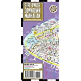 Streetwise Downtown Manhattan Map - Laminated Street Map of Downtown Manhattan, NYby Streetwise Maps Inc.
