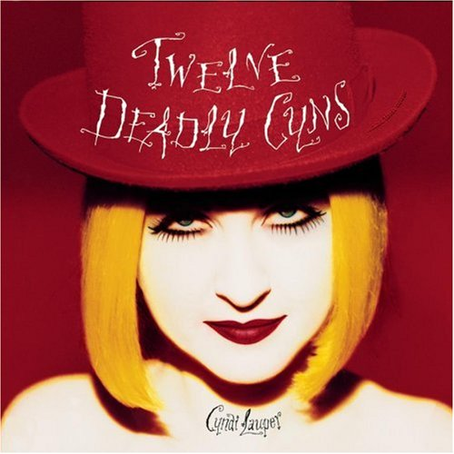 Cyndi Lauper - Twelve Deadly Cyns ... And Then Some - Zortam Music