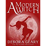 A Modern Witch (A Modern Witch Series: Book 1)