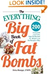 The Everything Big Book of Fat Bombs:...