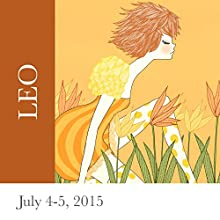Leo: July 4-5, 2015  by Tali Edut, Ophira Edut Narrated by Lesa Wilson