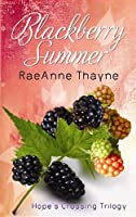 Blackberry Summer (Center Point Premier Romance (Large Print))