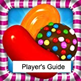 Candy Crush Saga: The Sweet, Tasty, Divine and Delicious Guide to Playing Candy Crush Saga - Tips and Hints!