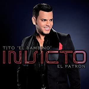 Tito El Bambino - Invicto - Amazon.com Music
