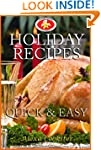 Holiday Recipes:  Quick Easy Recipes...