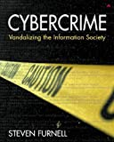 img - for Cybercrime Vandalizing the Information Society by Steven Furnell (2001-12-21) book / textbook / text book