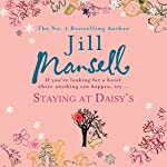 Staying at Daisy's | Jill Mansell