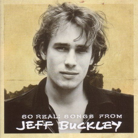 Jeff Buckley - So Real: Songs From Jeff Buckl - Zortam Music