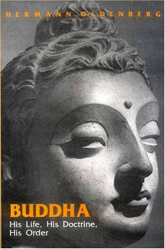 Bodhisattvavadanakalpalata of Ksemendra: Buddha - His Life, His Doctrine, His Order
