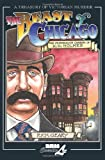 The Beast of Chicago: The Murderous Career of H. H. Holmes (A Treasury of Victorian Murder)