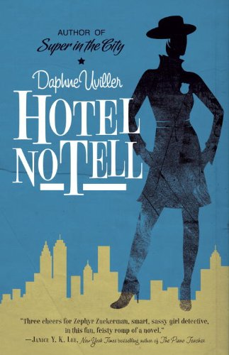 Hotel No Tell: A Novel
