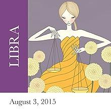 Libra: August 03, 2015  by Tali Edut, Ophira Edut Narrated by Lesa Wilson