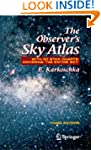 The Observer's Sky Atlas: With 50 Sta...
