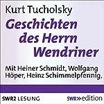 Geschichten des Herrn Wendriner | Kurt Tucholsky