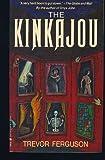 img - for The kinkajou book / textbook / text book