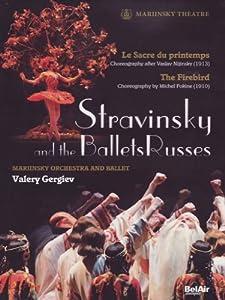 Strawinsky und die Ballets Russes - Der Feuervogel & Le sacre du printemps