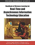 Solomon Negesh Handbook of Distance Learning for Real-Time and Asynchronous Information Technology Education