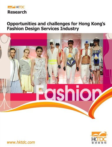 Opportunities and Challenges for Hong Kong's Fashion Design Services Industry