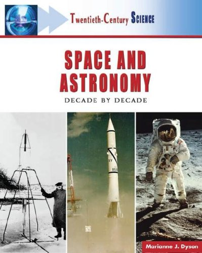 Twentieth-century Space And Astronomy: A History of Notable Research And Discovery