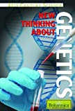 img - for New Thinking About Genetics (21st Century Science) book / textbook / text book