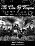 The Cries Of Vampira: (The Horror Of Gaad Grey, The Evil Alpha Werewolf)