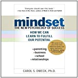 Mindset: The New Psychology of Success Unabridged Edition by Dweck, Carol published by Your Coach In A Box (2011) Audio CD Carol Dweck
