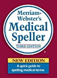 img - for Merriam-Webster's Medical Speller (Dictionary) book / textbook / text book