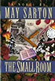 The Small Room (Norton Library) (0393008320) by Sarton, May