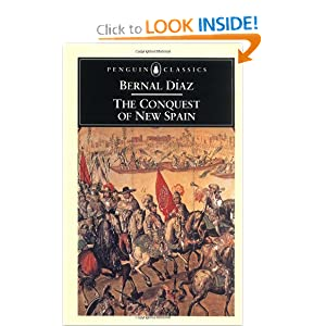 The Conquest of New Spain (Penguin Classics) by Bernal Diaz del Castillo and John M. Cohen