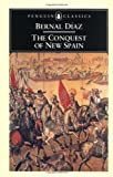 The Conquest of New Spain (0140441239) by Bernal Diaz